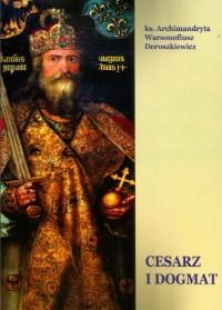 Cesarz i dogmat. Filiokwistyczne tendencje w Cesarstwie Karola Wielkiego w VIII-IX wieku