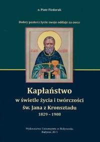"""""""Kapłaństwo w świetle życia i twórczości św. Jana z Kronsztadu"""""""